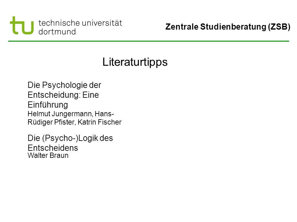Literaturtipps Die Psychologie der Entscheidung: Eine Einführung