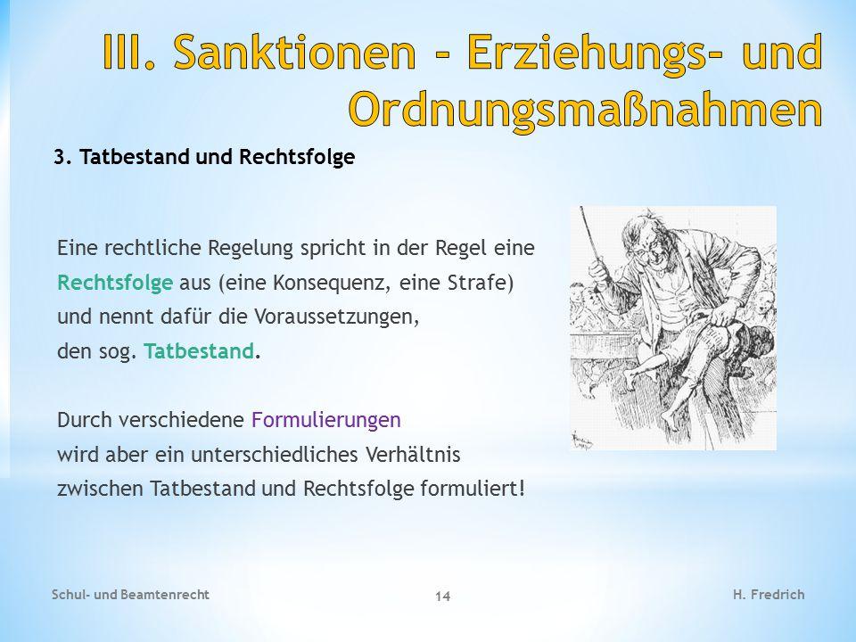 III. Sanktionen - Erziehungs- und Ordnungsmaßnahmen