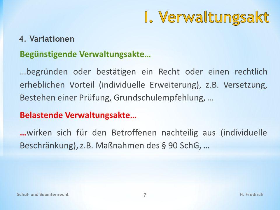 I. Verwaltungsakt Begünstigende Verwaltungsakte…
