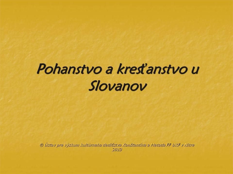 Pohanstvo a kresťanstvo u Slovanov