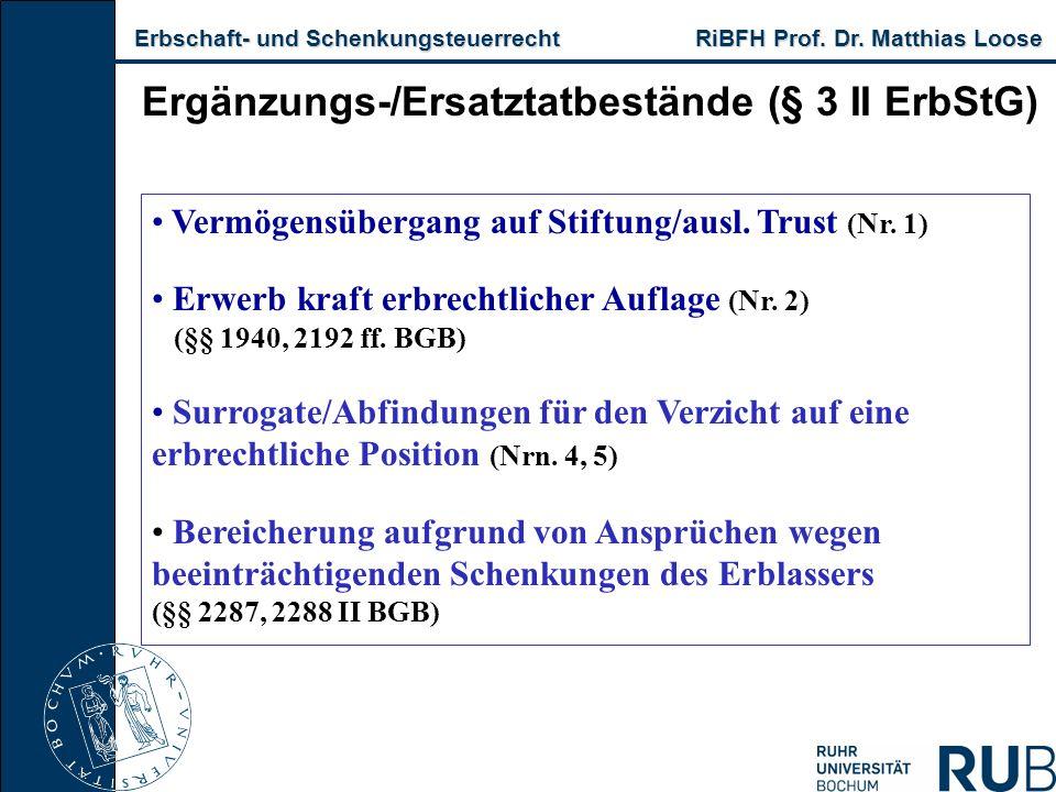 Ergänzungs-/Ersatztatbestände (§ 3 II ErbStG)