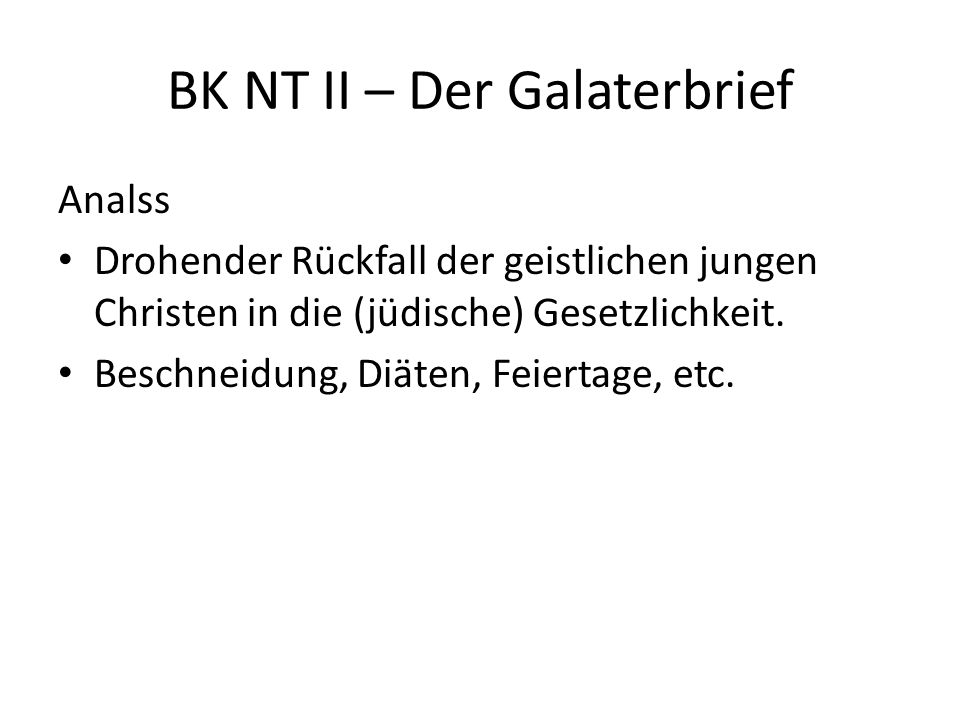 BK NT II – Der Galaterbrief