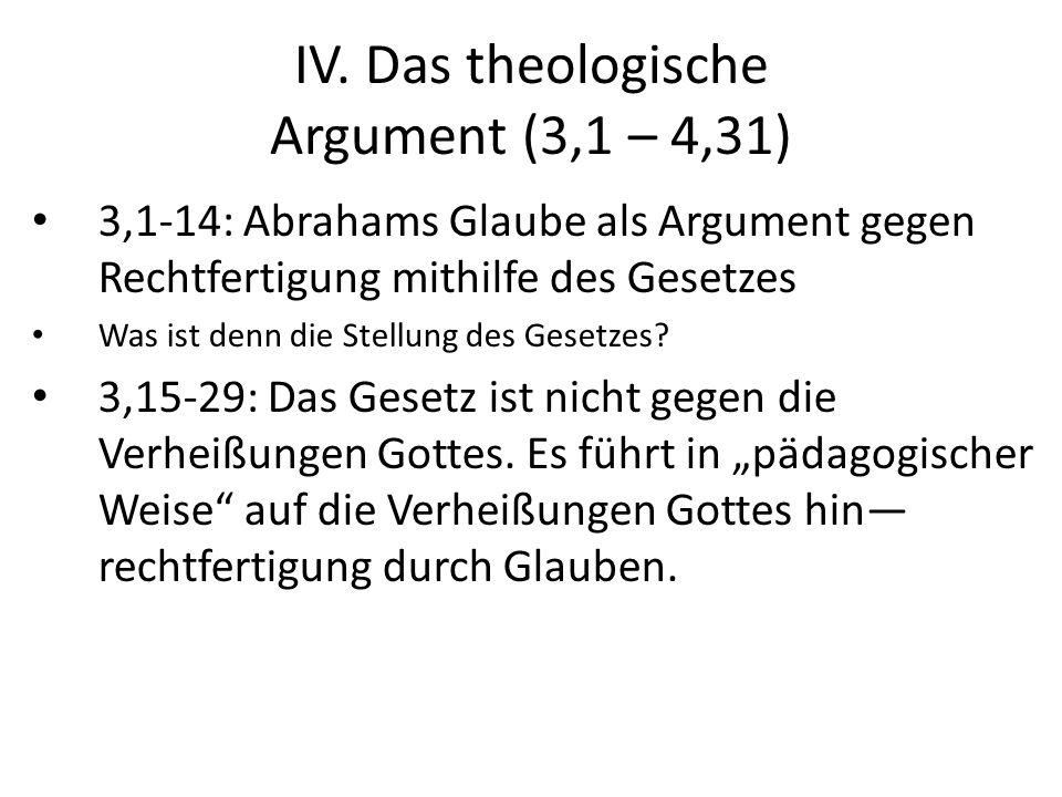 IV. Das theologische Argument (3,1 – 4,31)