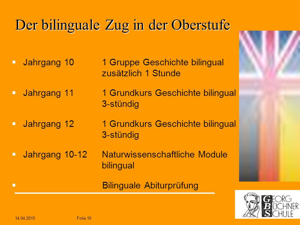 Der bilinguale Zug in der Oberstufe