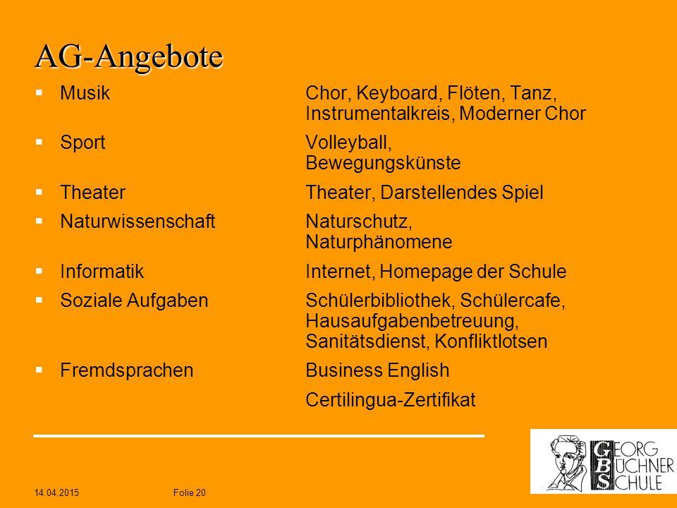 AG-Angebote Musik Chor, Keyboard, Flöten, Tanz, Instrumentalkreis, Moderner Chor. Sport Volleyball, Bewegungskünste.