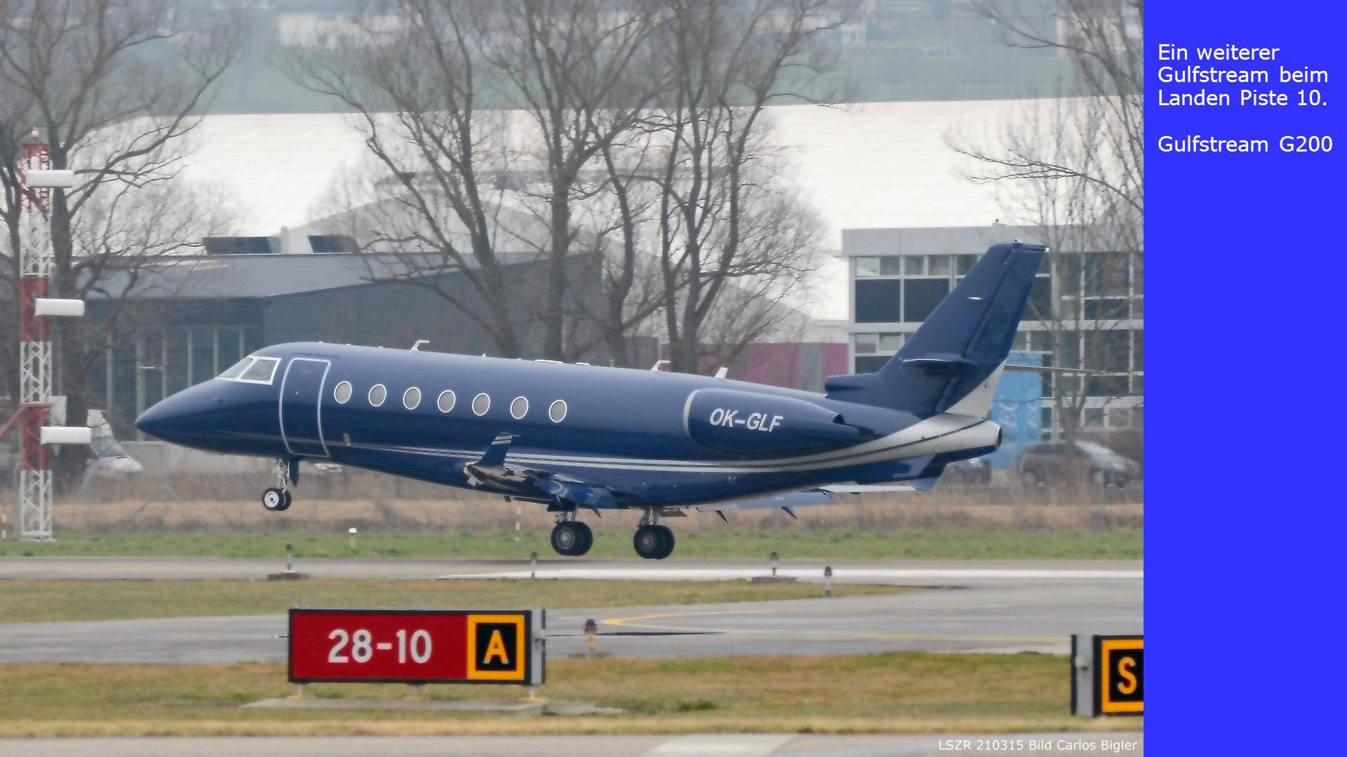 Ein weiterer Gulfstream beim Landen Piste 10.