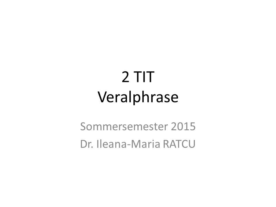 Sommersemester 2015 Dr. Ileana-Maria RATCU