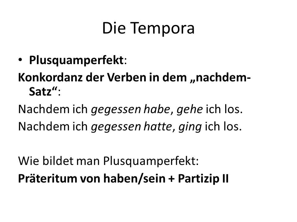 Die Tempora Plusquamperfekt:
