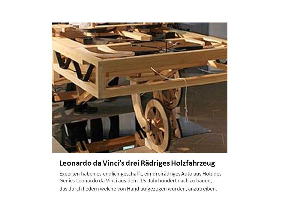 Leonardo da Vinci's drei Rädriges Holzfahrzeug