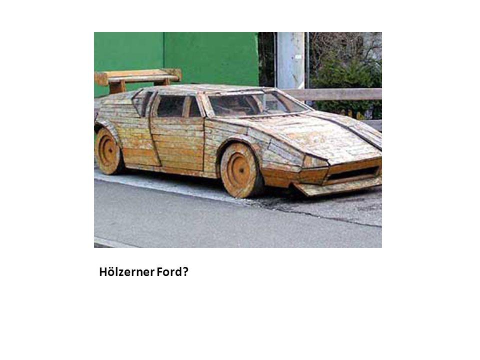 Hölzerner Ford