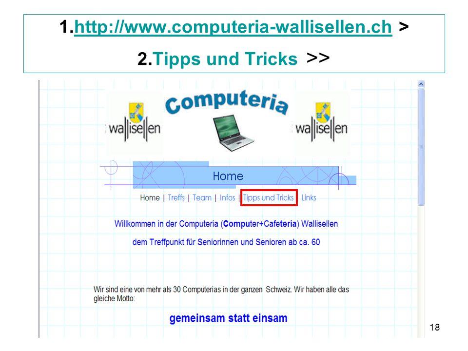1. http://www. computeria-wallisellen. ch > 2