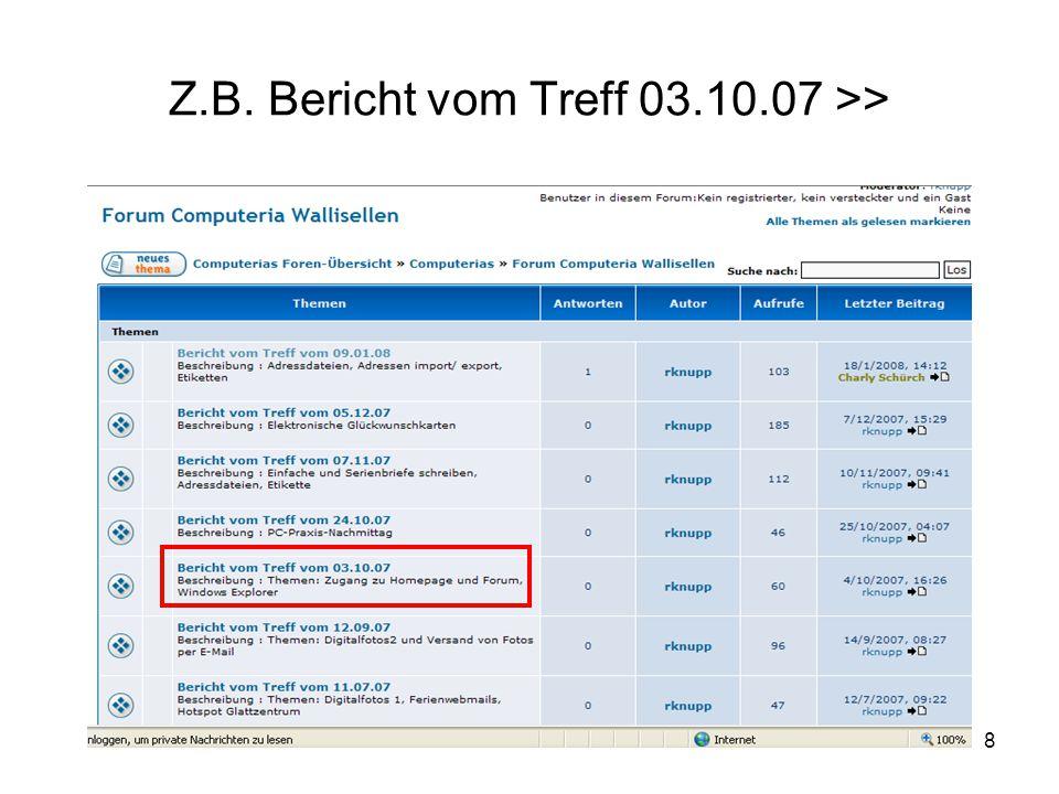 Z.B. Bericht vom Treff 03.10.07 >>