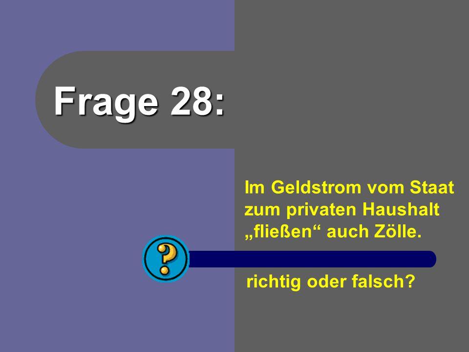 """Im Geldstrom vom Staat zum privaten Haushalt """"fließen auch Zölle."""