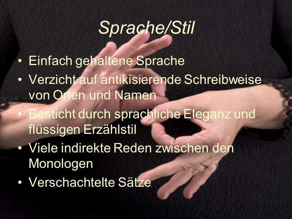 Sprache/Stil Einfach gehaltene Sprache