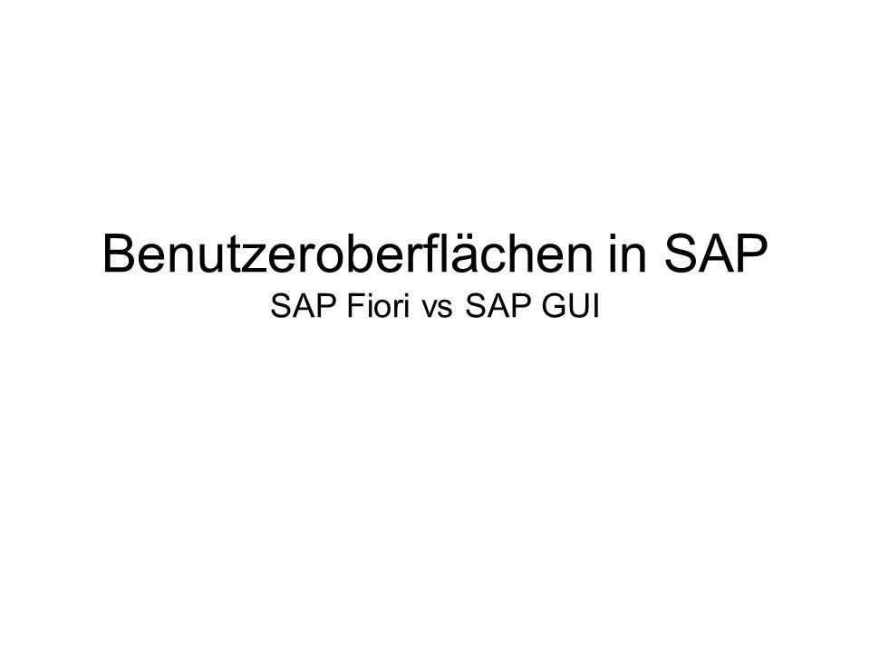 Benutzeroberflächen in SAP SAP Fiori vs SAP GUI