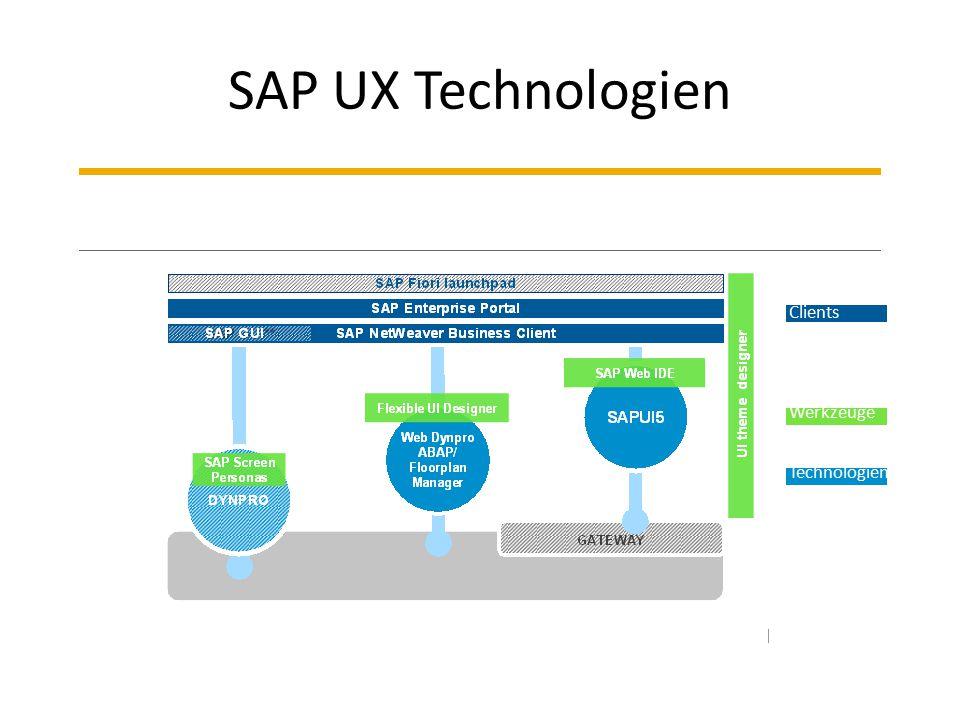 SAP UX Technologien Clients Werkzeuge Technologien