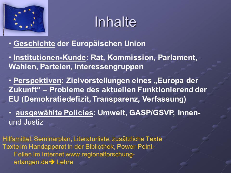 Inhalte Geschichte der Europäischen Union