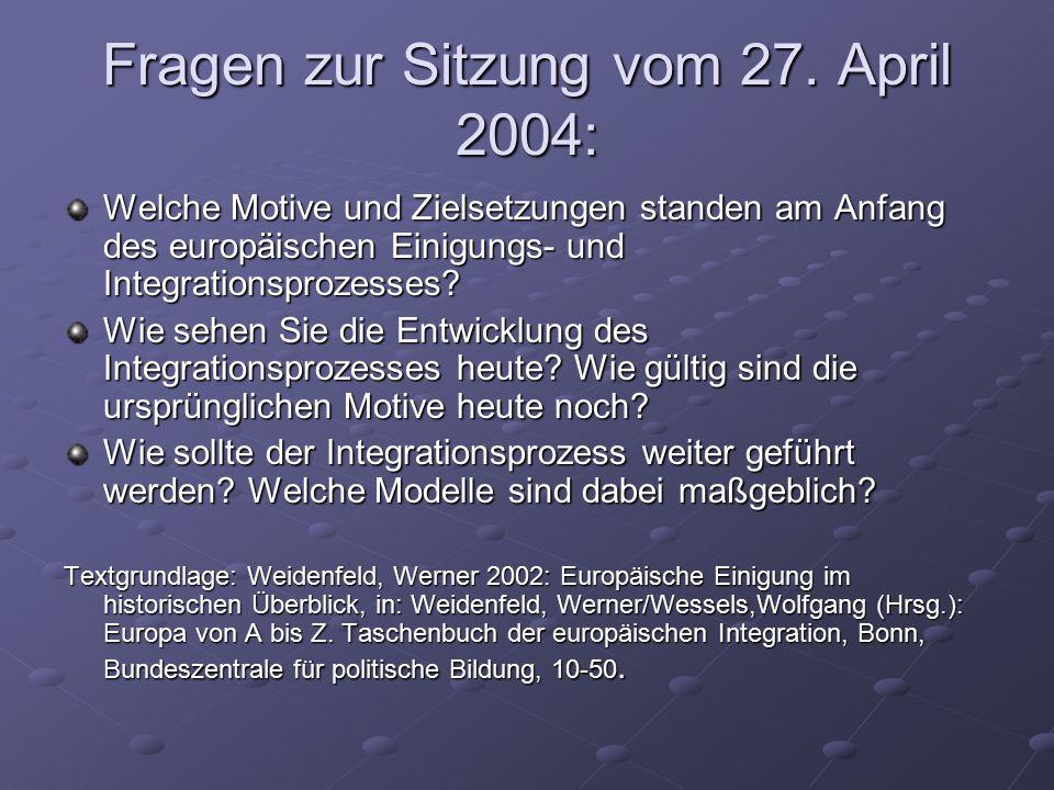 Fragen zur Sitzung vom 27. April 2004: