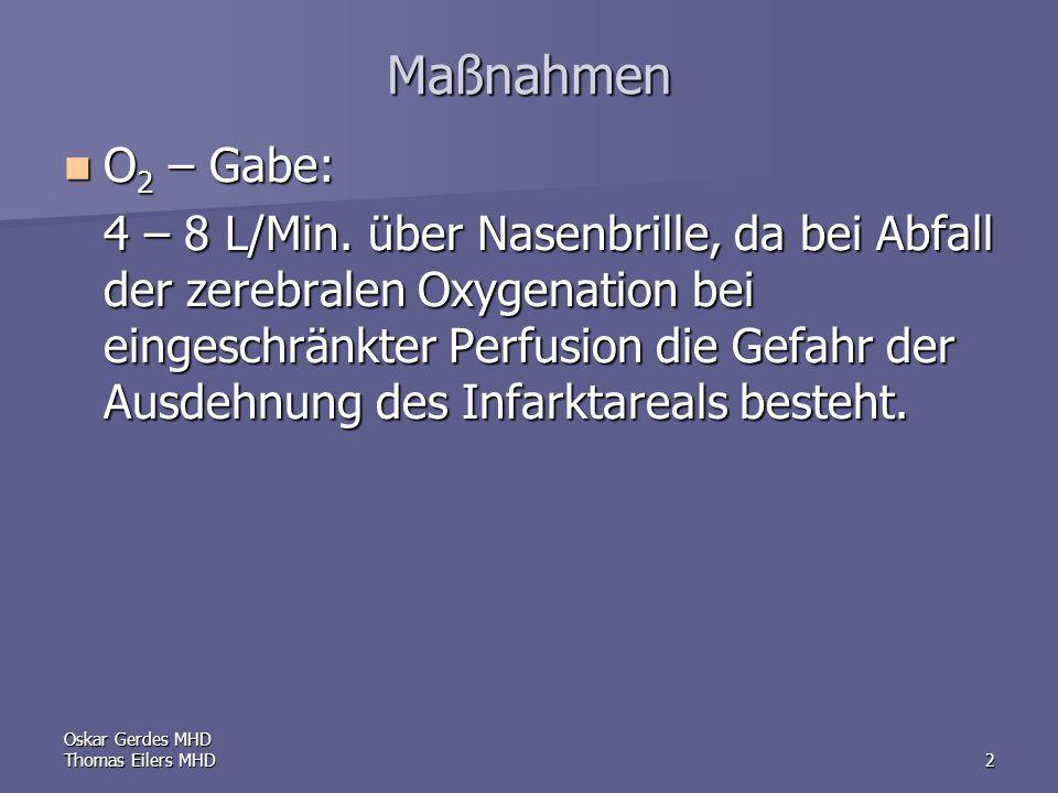 Maßnahmen O2 – Gabe: