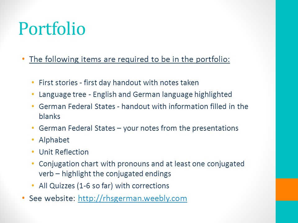 Portfolio The following items are required to be in the portfolio: