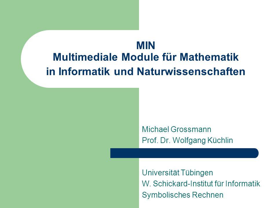 Michael Grossmann Prof. Dr. Wolfgang Küchlin