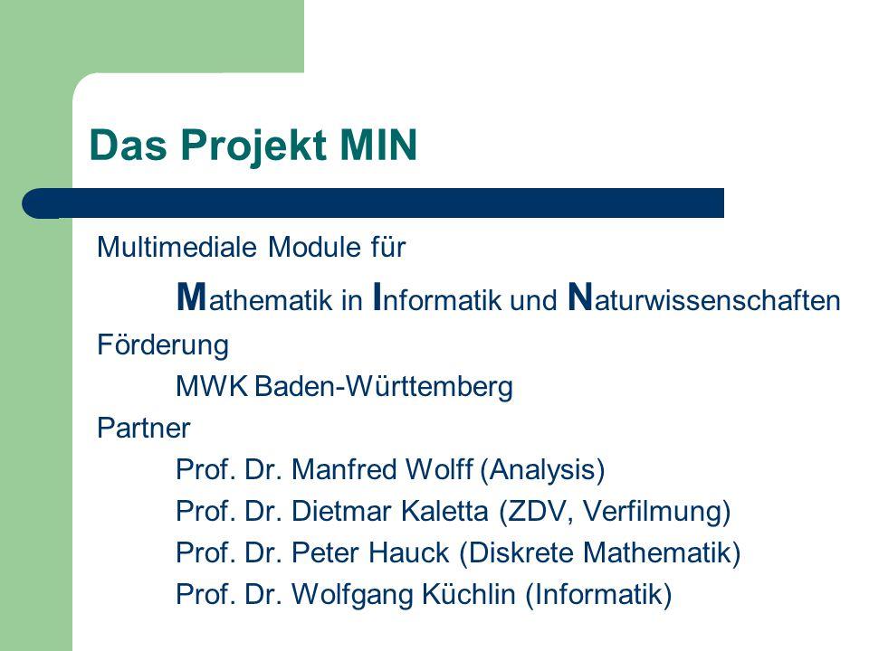 Das Projekt MIN Multimediale Module für