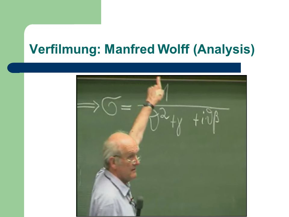 Verfilmung: Manfred Wolff (Analysis)