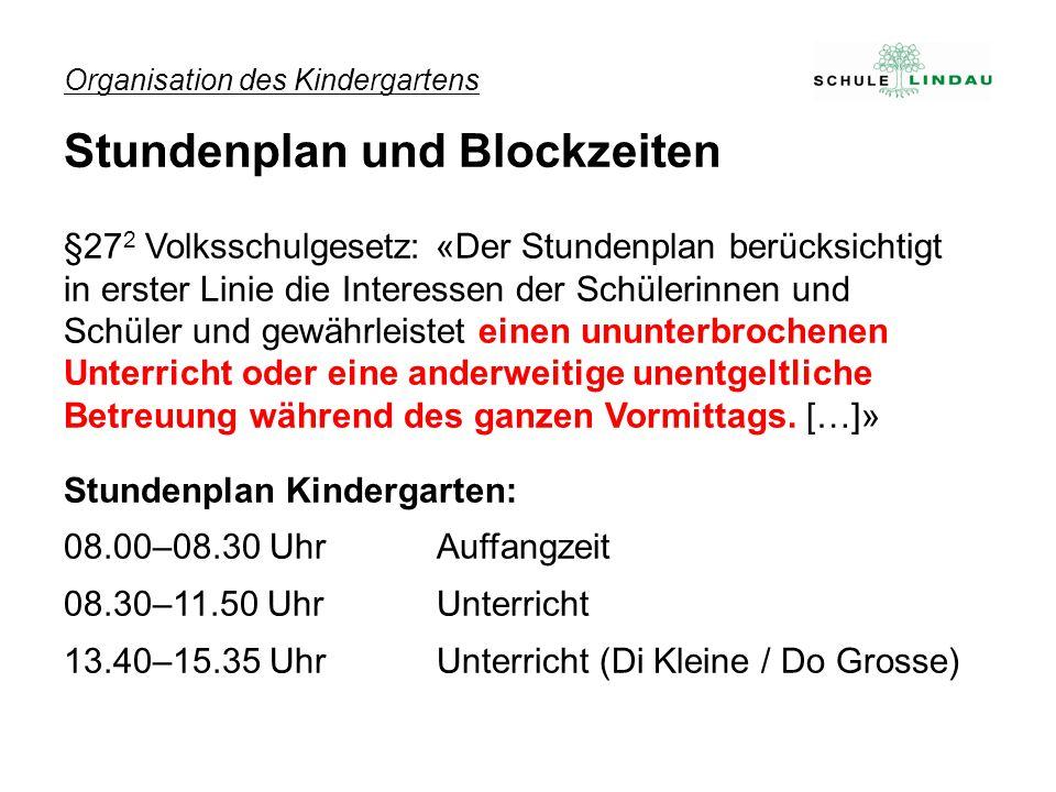 Organisation des Kindergartens Stundenplan und Blockzeiten