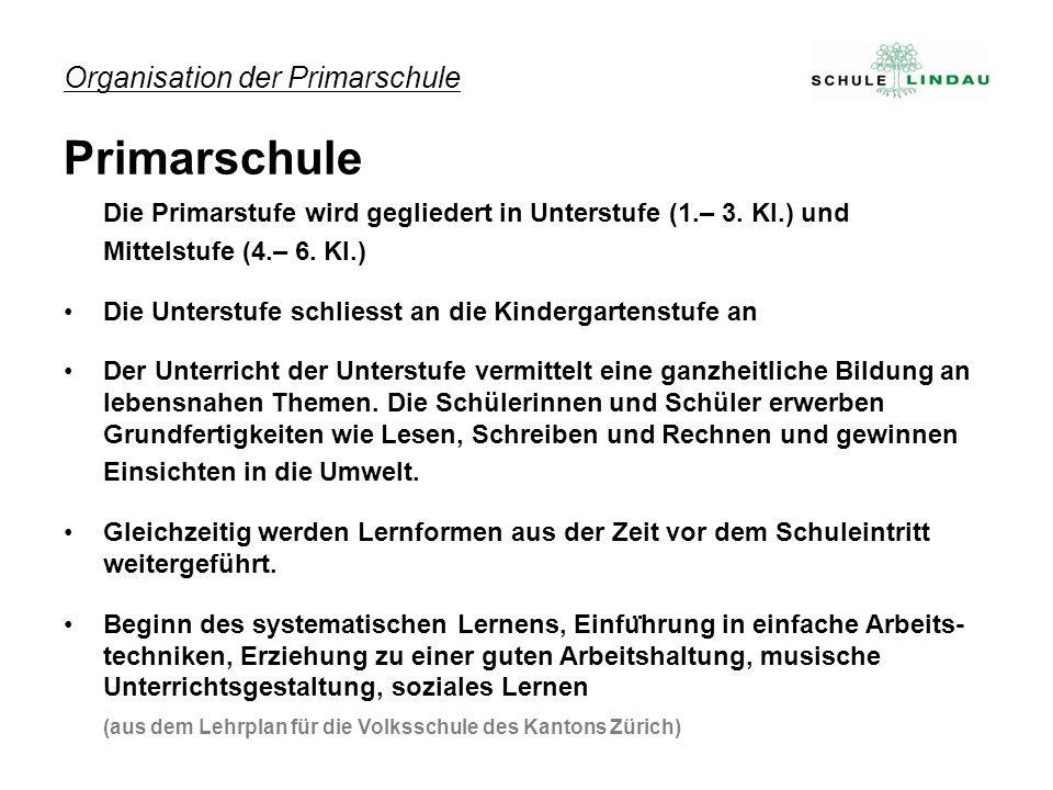Organisation der Primarschule Primarschule