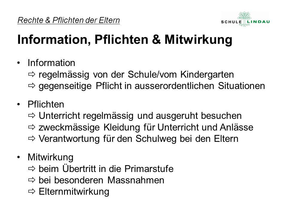 Rechte & Pflichten der Eltern Information, Pflichten & Mitwirkung