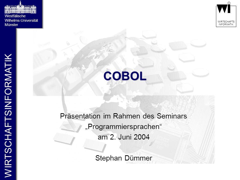 """COBOL Präsentation im Rahmen des Seminars """"Programmiersprachen"""