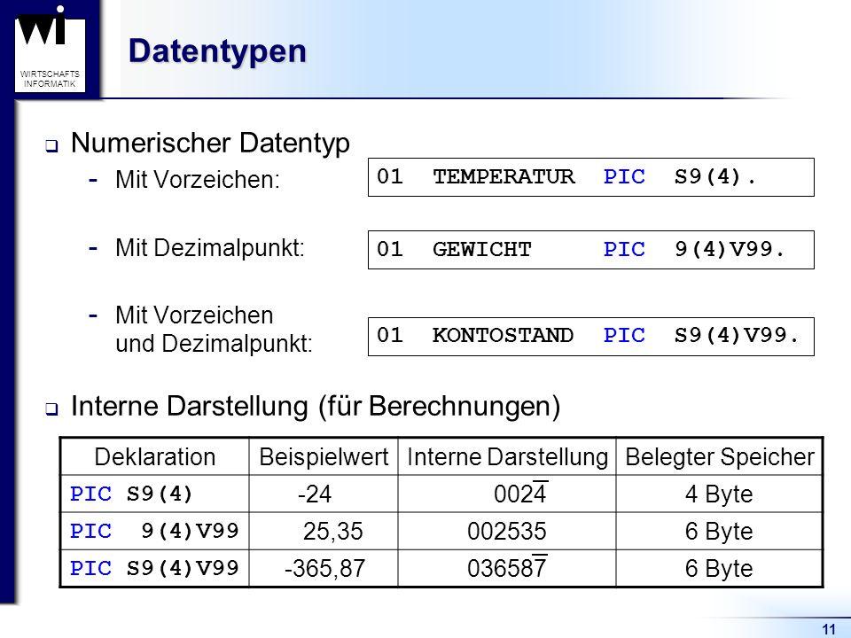 Datentypen Numerischer Datentyp Interne Darstellung (für Berechnungen)