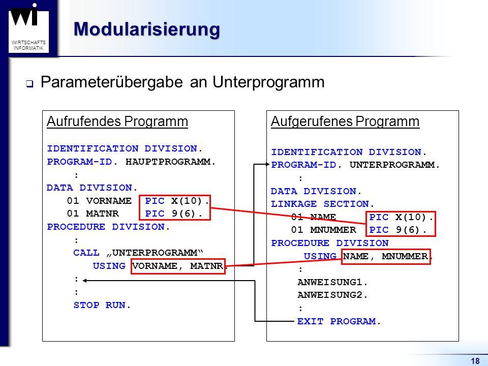 Modularisierung Parameterübergabe an Unterprogramm