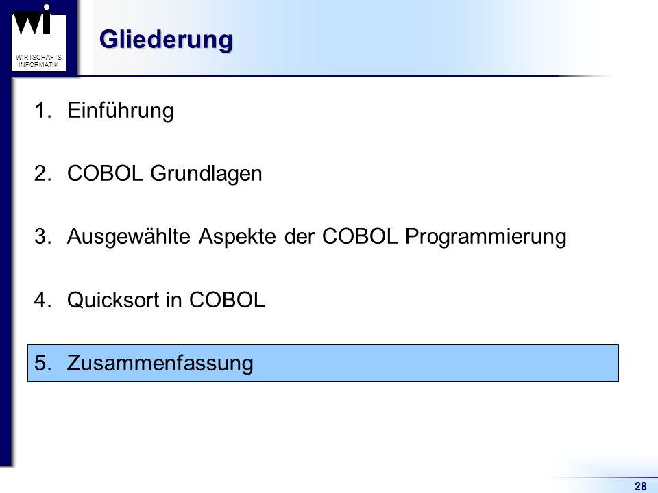 Gliederung Einführung COBOL Grundlagen