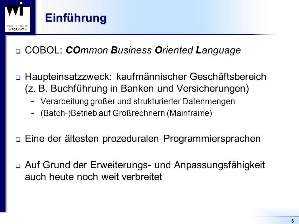 Einführung COBOL: COmmon Business Oriented Language
