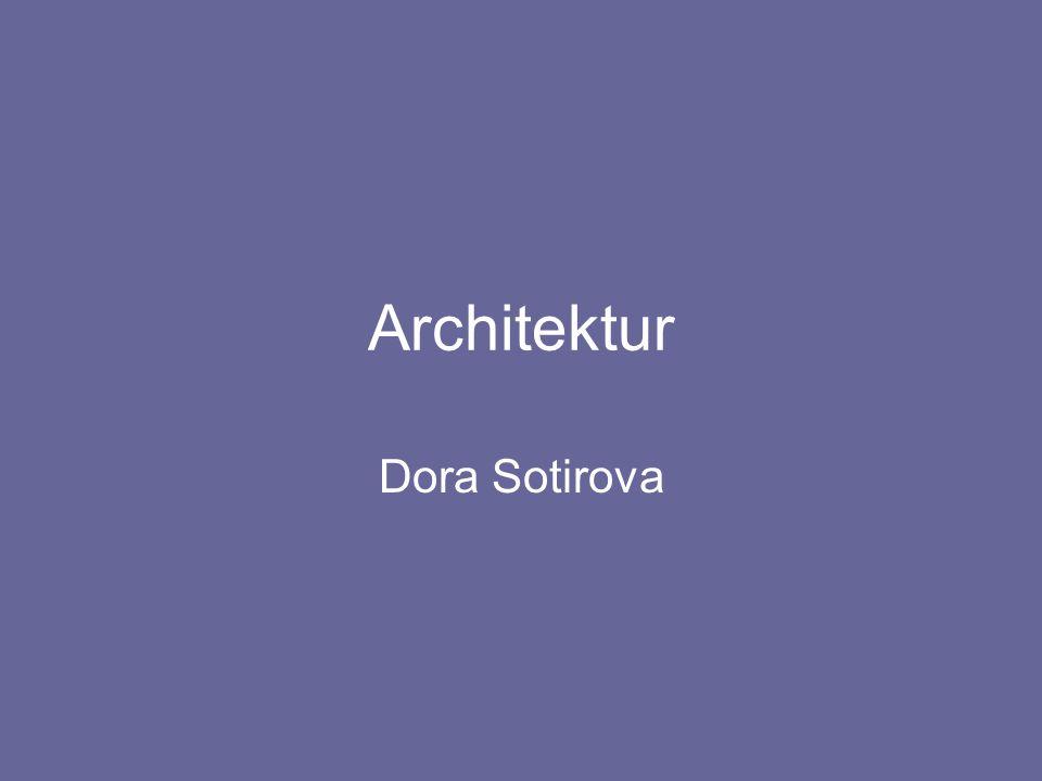 Architektur Dora Sotirova