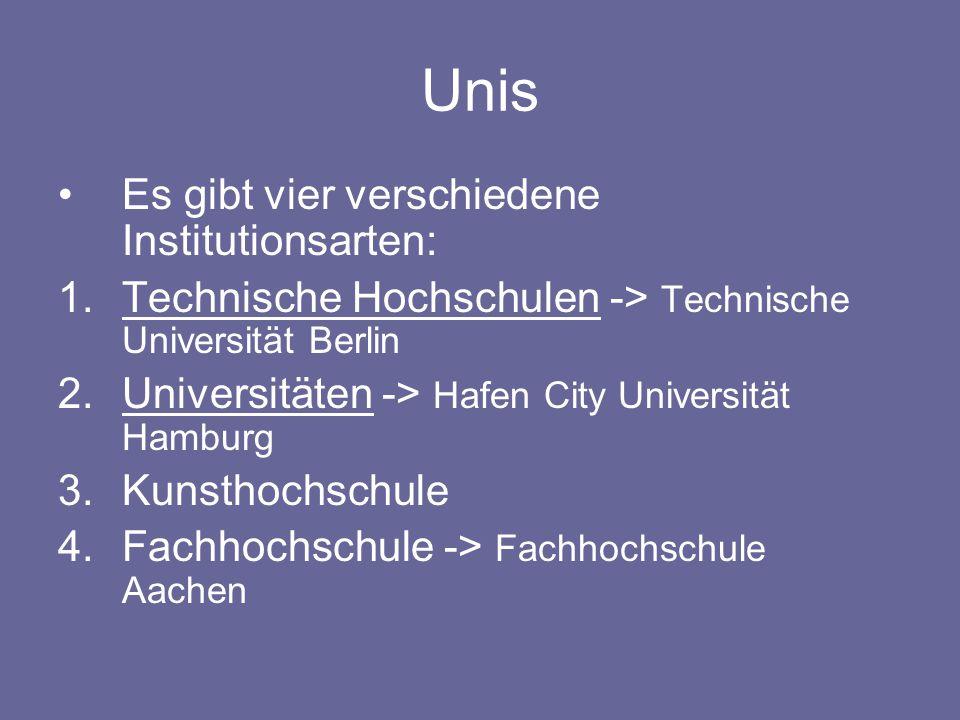 Unis Es gibt vier verschiedene Institutionsarten: