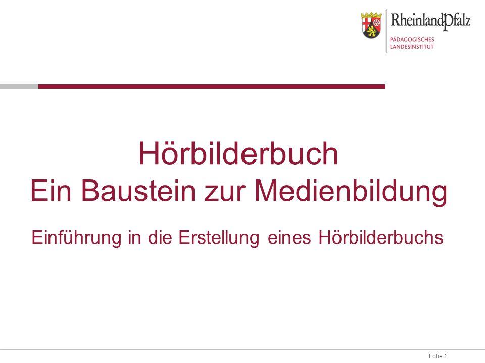Hörbilderbuch Ein Baustein zur Medienbildung