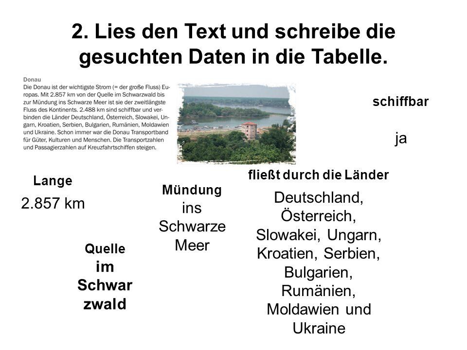 2. Lies den Text und schreibe die gesuchten Daten in die Tabelle.