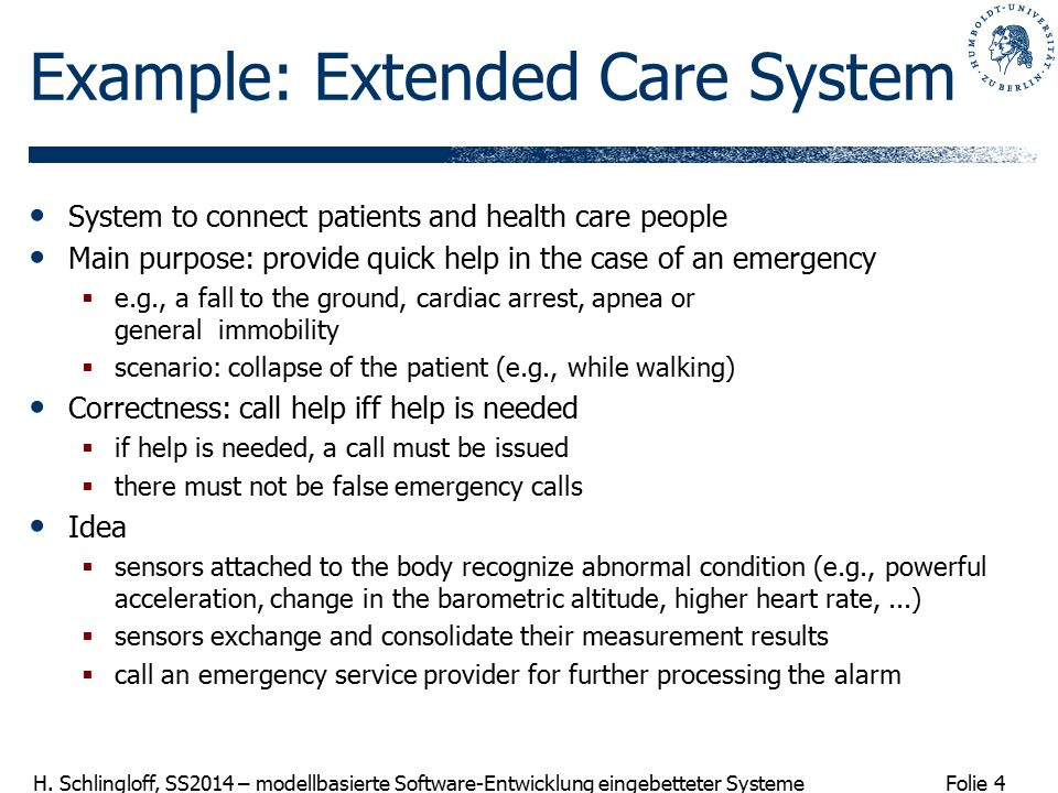 Example: Extended Care System