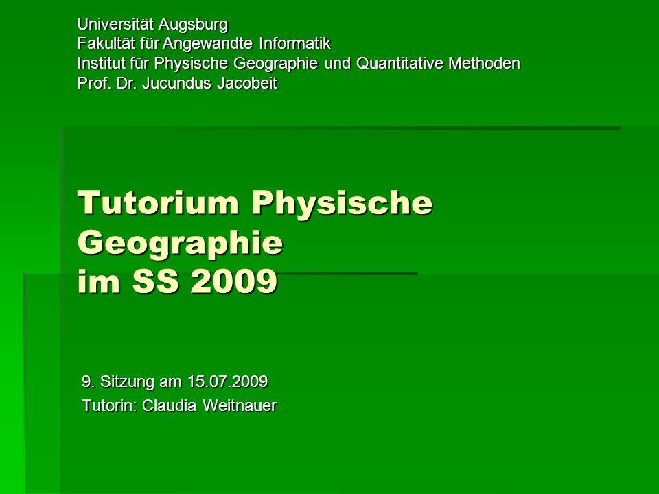 Tutorium Physische Geographie im SS 2009