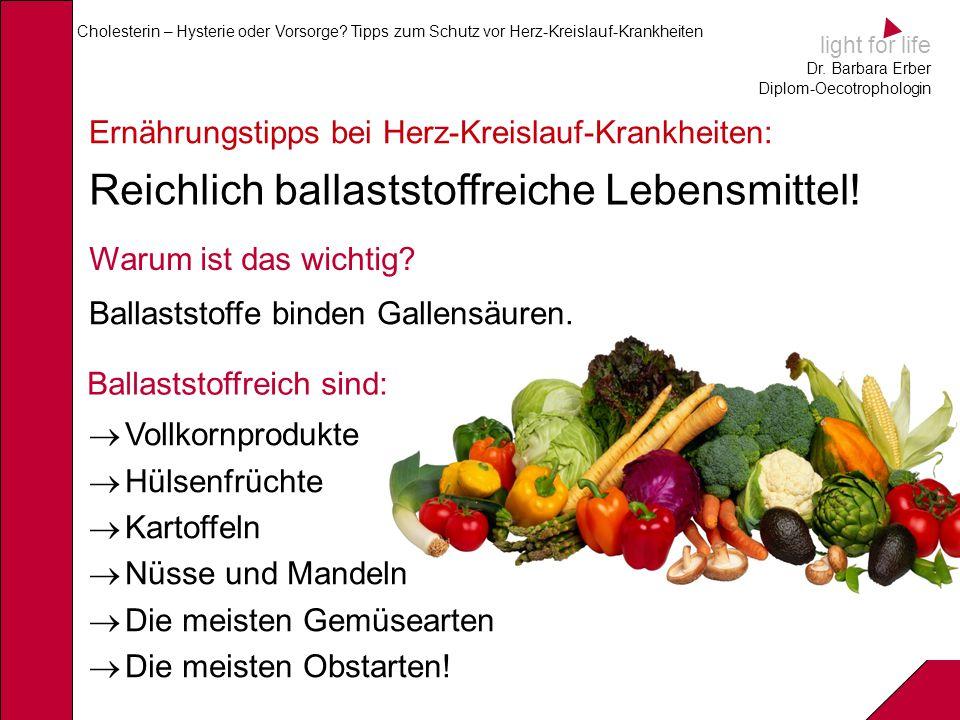 Reichlich ballaststoffreiche Lebensmittel!