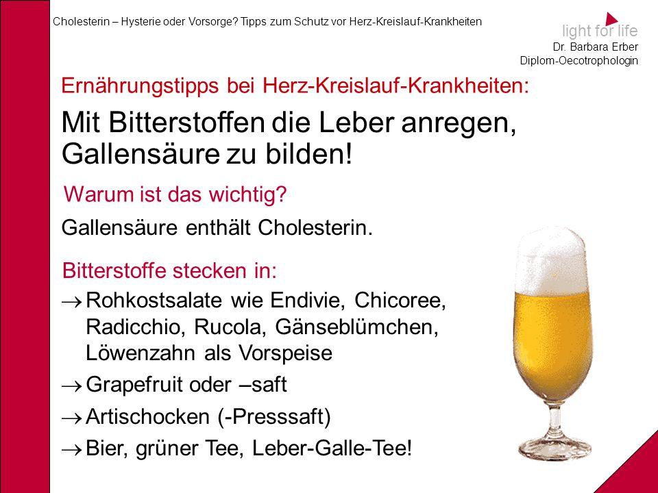 Mit Bitterstoffen die Leber anregen, Gallensäure zu bilden!
