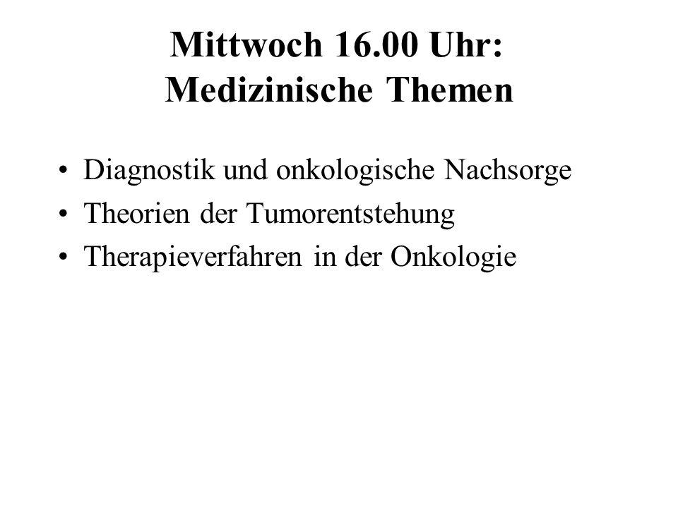 Mittwoch 16.00 Uhr: Medizinische Themen