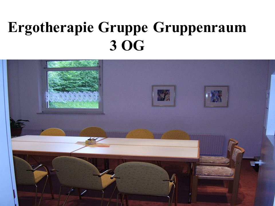Ergotherapie Gruppe Gruppenraum 3 OG
