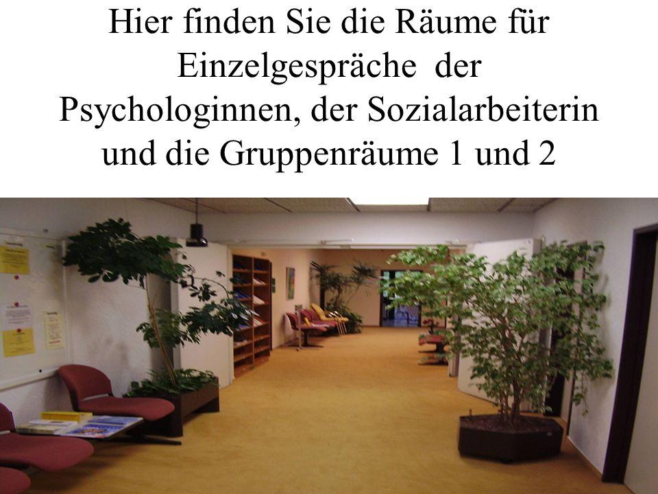 Hier finden Sie die Räume für Einzelgespräche der Psychologinnen, der Sozialarbeiterin und die Gruppenräume 1 und 2