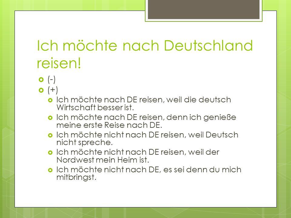 Ich möchte nach Deutschland reisen!