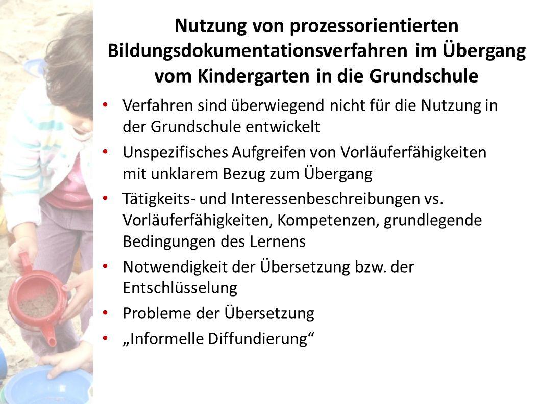 Nutzung von prozessorientierten Bildungsdokumentationsverfahren im Übergang vom Kindergarten in die Grundschule