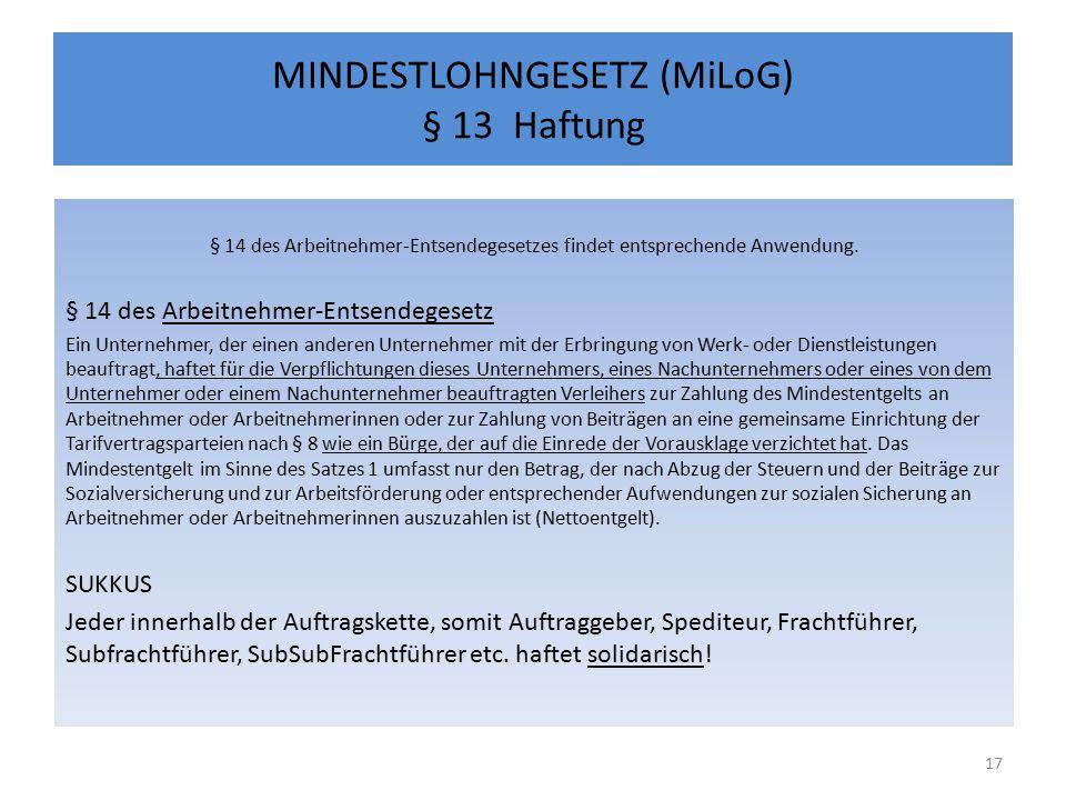 MINDESTLOHNGESETZ (MiLoG) § 13 Haftung