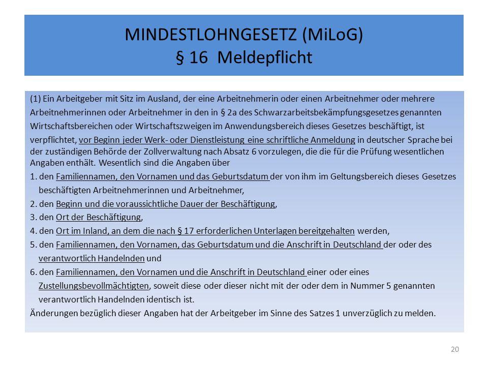 MINDESTLOHNGESETZ (MiLoG) § 16 Meldepflicht